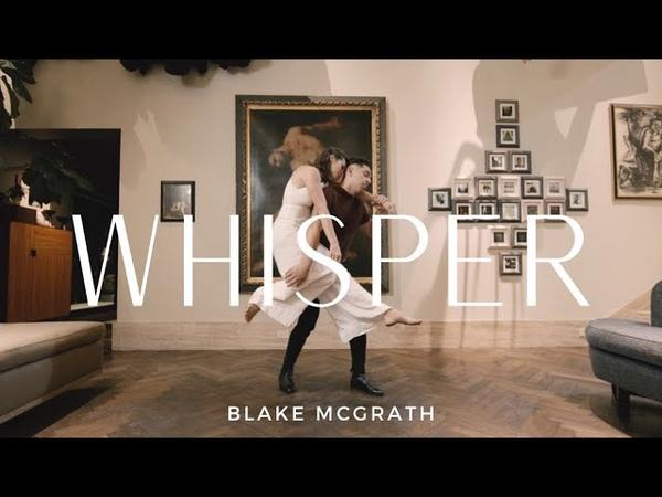 Whisper- Blake McGrath (Dance Film)