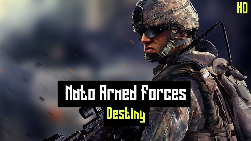 Nato Armed Forces|| Destiny(2020ᴴᴰ)