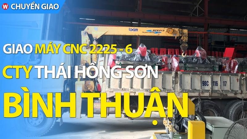 Giao máy cnc điêu khắc gỗ công ty Thái Hồng Sơn Bình Thuận Máy CNC Đông Phương
