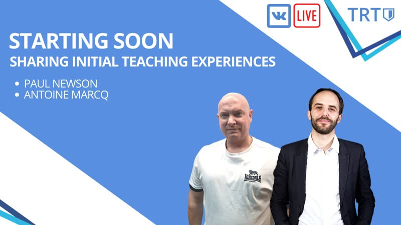 TRT Podcast 1 Paul Newson and Antoine Marcq discuss early teaching career mishaps mistakes and lessons