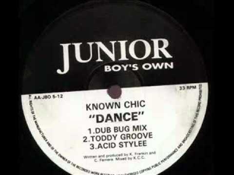 Known Chic - Dance (Acid Stylee)