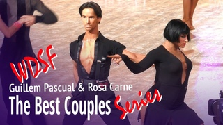 Guillem Pascual & Rosa Carne = The Best Couples Series = World Ranking WDSF