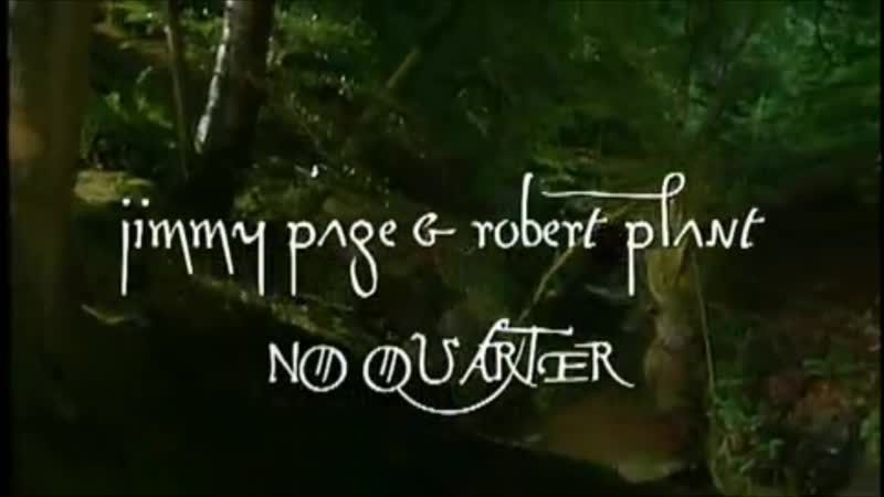 Jimmy Page and Robert Plant No Quarter No Quarter Unledded 1994