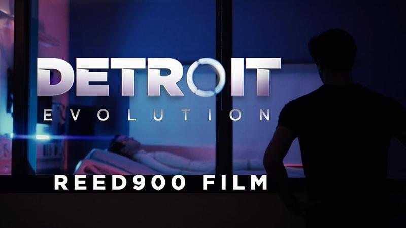 DETROIT EVOLUTION - Detroit Become Human Feature Fan Film Reed900 Film