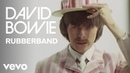 David Bowie - Rubber Band