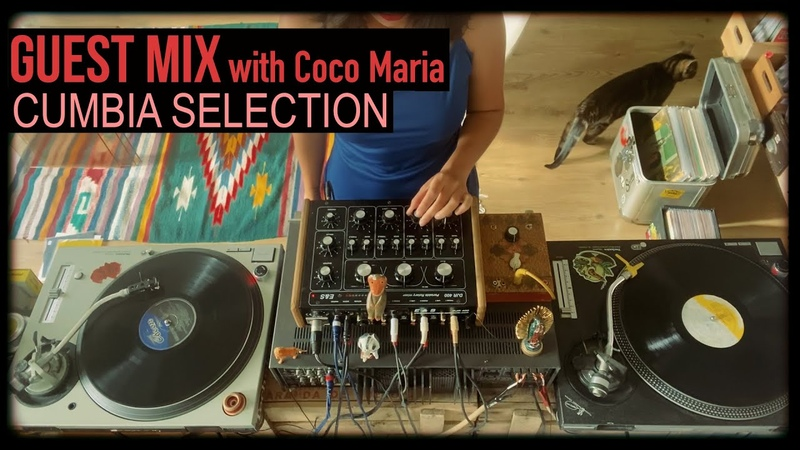 Guest Mix Cumbia Selection with Coco Maria