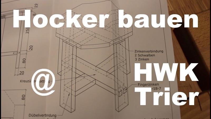 Hocker bauen @ HWK Trier Holzwerkstatt
