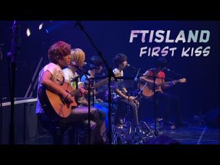 FTISLAND  First Kiss (рус. суб)