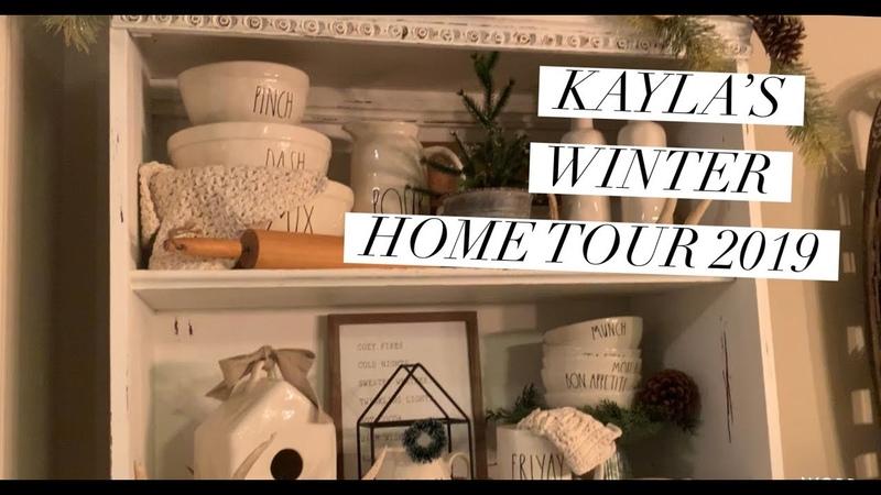 Kayla's Winter Home Tour 2019
