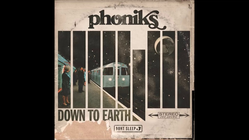 Phoniks Down To Earth Full Album