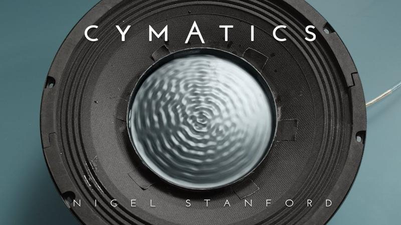 CYMATICS Science Vs Music Nigel Stanford