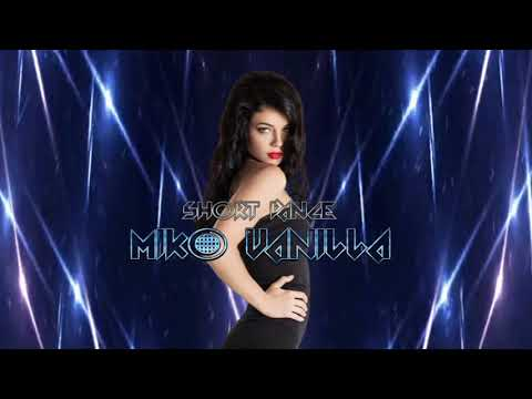 Miko Vanilla Short Dance Mix New İtalo Disco