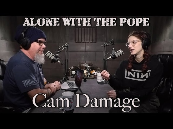 Alone With The Pope 21 Cam Damage