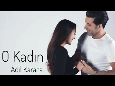 Adil Karaca O Kadın Official Music Video 2020