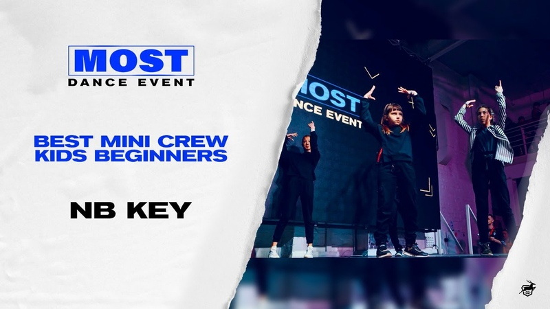 MOST DANCE EVENT II BEST MINI CREW KIDS beginners NB Key