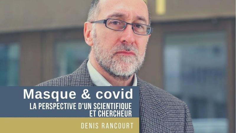 Masque Covid La perspective d'un scientifique et chercheur