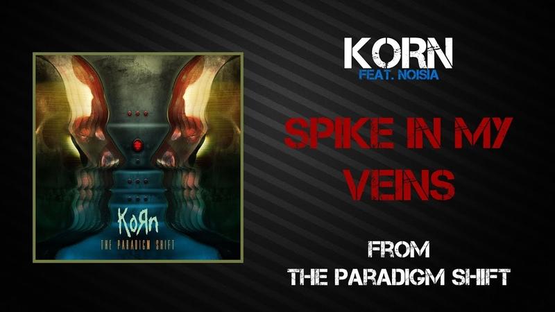 Korn Spike In My Veins Lyrics Video