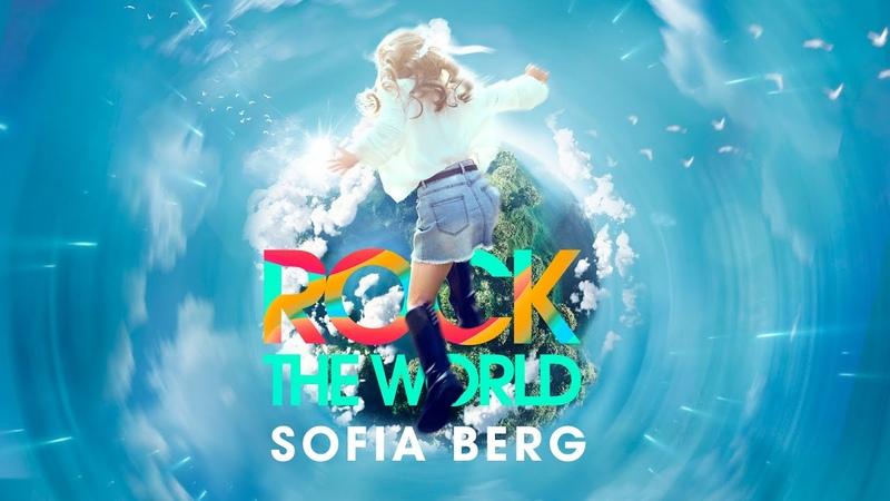 Sofia Berg Rock The World Lyric Video 2020 0