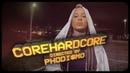 VANDAL - COREHARDCOREH (Official Video)
