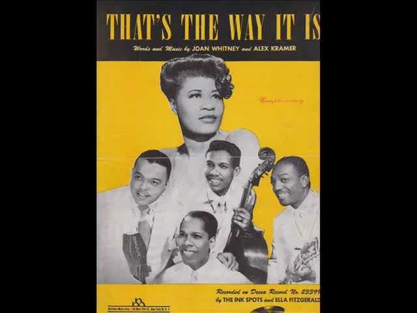 The Ink Spots Ella Fitzgerald That's The Way It Is