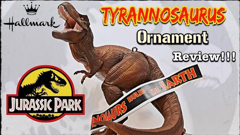 Hallmark Jurassic Park Tyrannosaurus Ornament Review