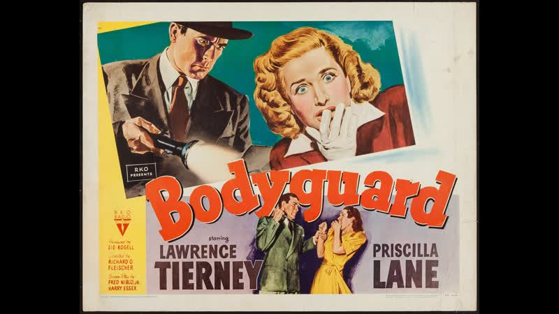 Bodyguard 1948 Lawrence Tierney Priscilla Lane Phillip Reed