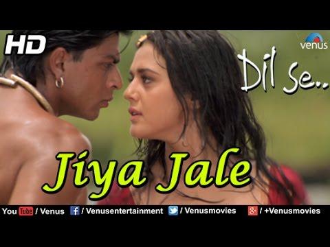 Jiya Jale (HD) Full Video Song | Dil Se | Shahrukh Khan, Preity Zinta | Lata Mangeshkar