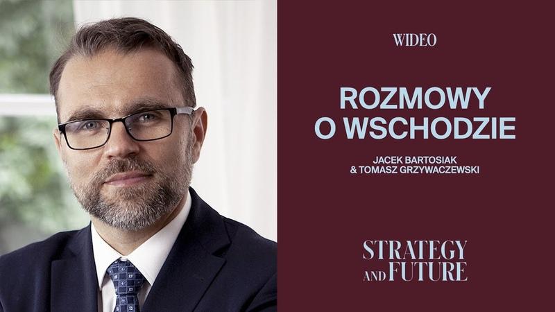 Jacek Bartosiak rozmawia z Tomaszem Grzywaczewskim o przestrzeni postsowieckiej.