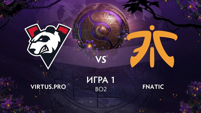Решающая игра vs Fnatic игра 1 BO2 The International 9 Групповой этап День 4