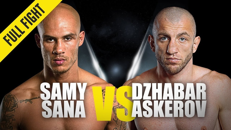 ONE: Samy Sana vs. Dzhabar Askerov | August 2019 | FULL FIGHT