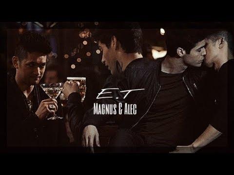 [Magnus Alec ] Kiss me [E.T ]