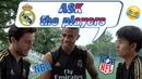 Ask the Real Madrid players | Kubo, Odriozola Mariano