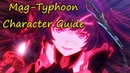 MAG-Typhoon Character Guide