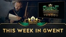 GWENT The Witcher Card Game This Week in GWENT 19.07.2019