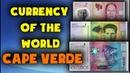 Currency of the world - Cape Verde. Cape Verdean escudo. Exchange rates Cape Verde