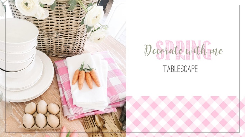 DECORATE WITH ME FOR SPRING MODERN FARMHOUSE TABLE SCAPE USING WHAT I ALREADY HAVE AT HOME