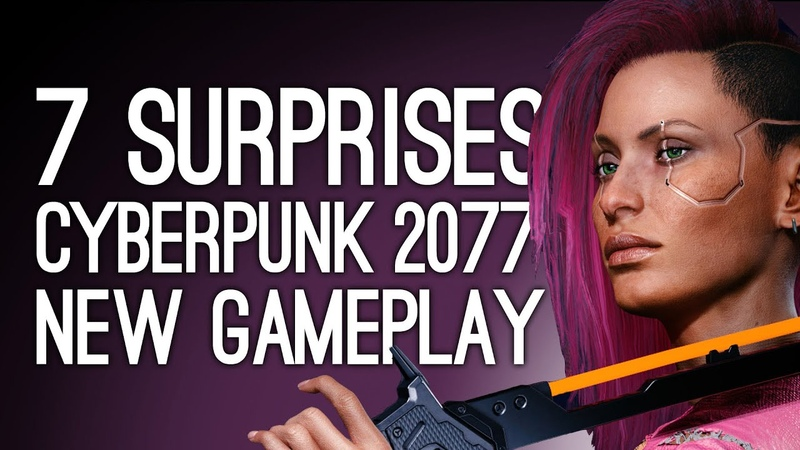 New Cyberpunk 2077 Gameplay 7 Surprises We Weren't Expecting