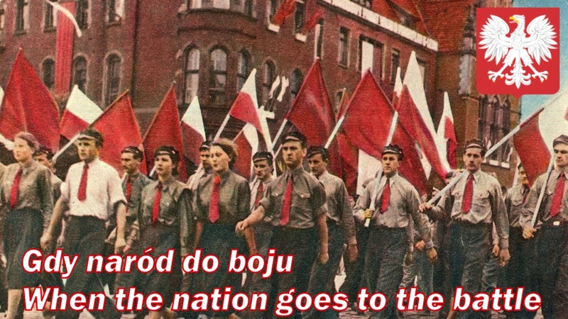 Gdy naród do boju - When the nation goes to the battle (Polish socialist song)