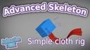 Advanced Skeleton Простой риг тряпки Simple cloth rig
