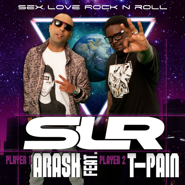 Sex Love Rock N Roll (SLR) (Basshunter Remix) - Arash feat. T-Pain