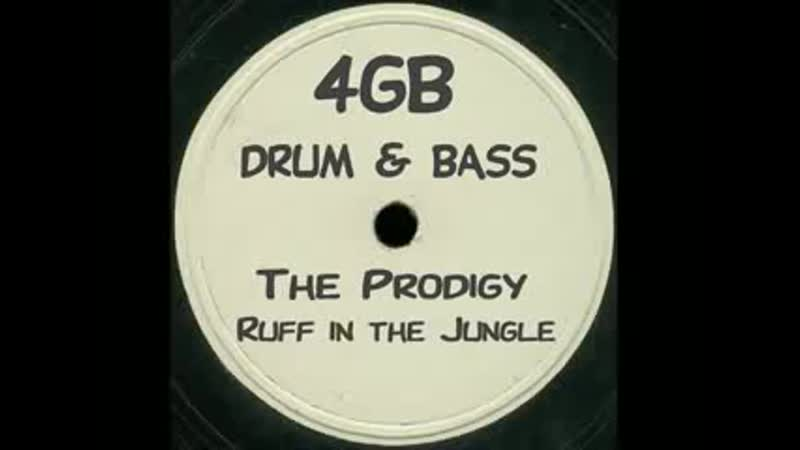 The Prodigy Ruff in the Jungle 4GB's Drum Bass Remix mp4
