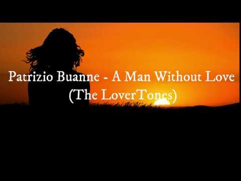 Patrizio Buanne A Man Without Love The LoverTones