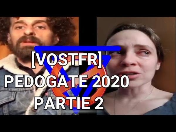 VOSTFR PEDOGATE 2020 Partie 2 Hanks Kappy Sarah Yandex SRC USA etc