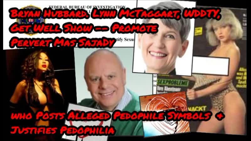 Bryan Hubbard's Get Well Show Promotes Pervert Mas Sajady Lynn McTaggart WDDTY