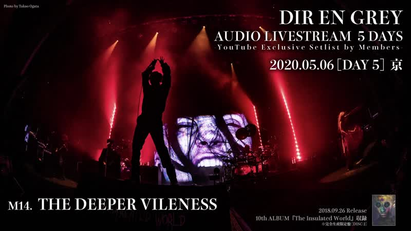 DIR EN GREY AUDIO LIVESTREAM 5 DAYS DAY5 Kyo