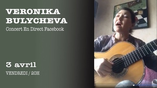 1e concert en direct FB - Veronika BULYCHEVA