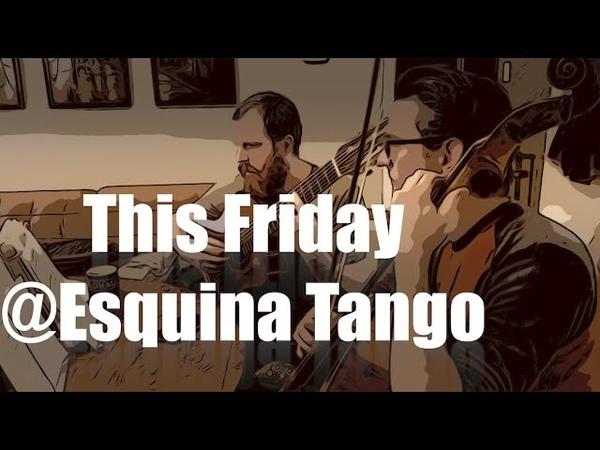 Танго Нуэво Valentines Dinner 2020 @ Esquina Tango