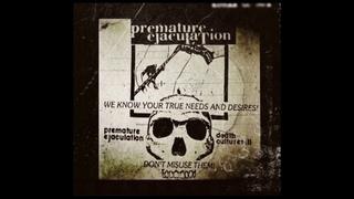 Premature Ejaculation - Death Cultures III (Full Album)