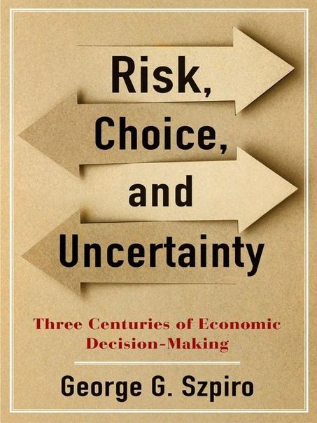 Risk Choice and Uncertainty - George G Szpiro