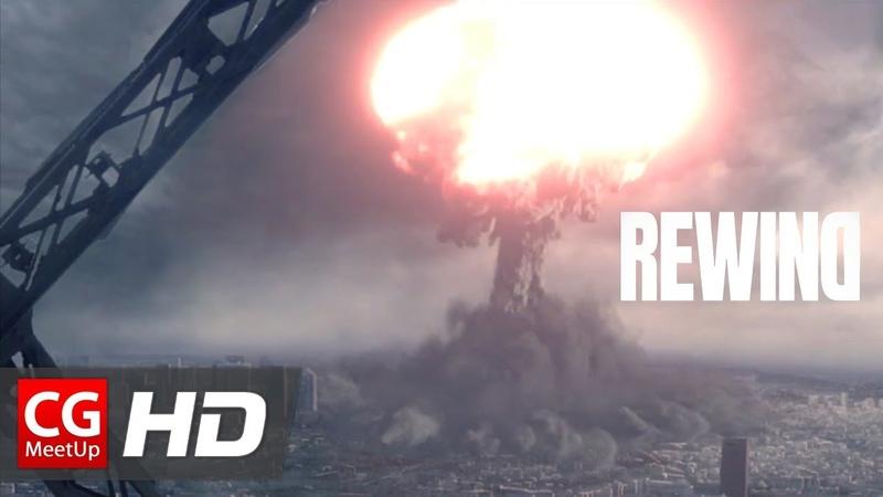 CGI Short Film Rewind by ISART DIGITAL CGMeetup